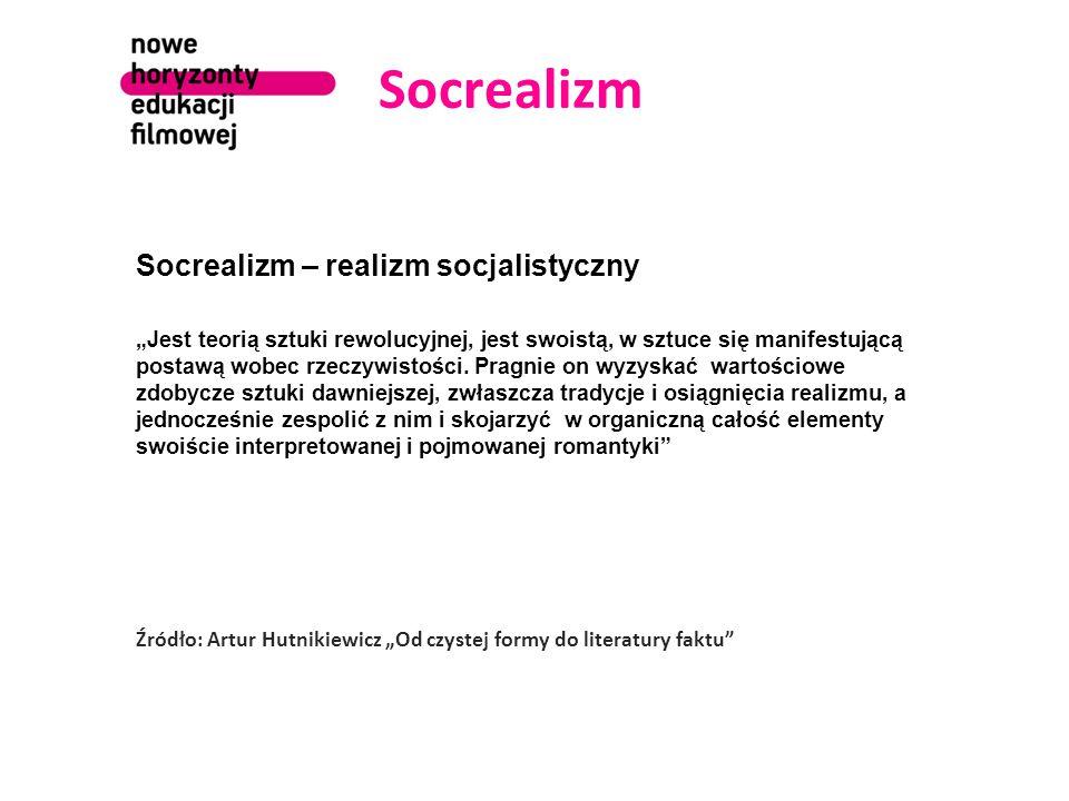 Socrealizm Socrealizm – realizm socjalistyczny