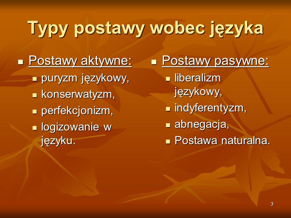 Typy postawy wobec języka