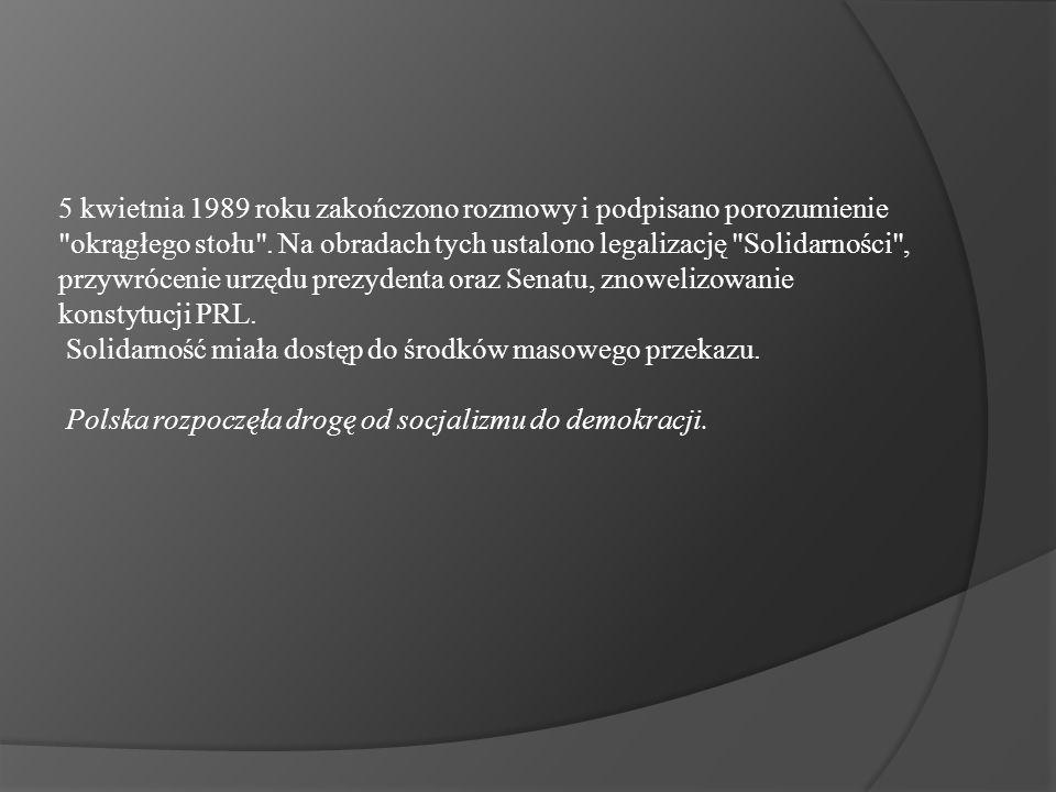 5 kwietnia 1989 roku zakończono rozmowy i podpisano porozumienie okrągłego stołu .
