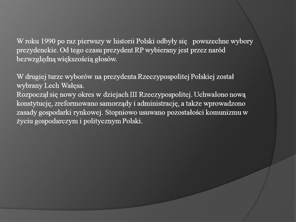 W roku 1990 po raz pierwszy w historii Polski odbyły się powszechne wybory prezydenckie.