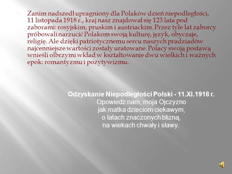 Odzyskanie Niepodległości Polski - 11.XI.1918 r.