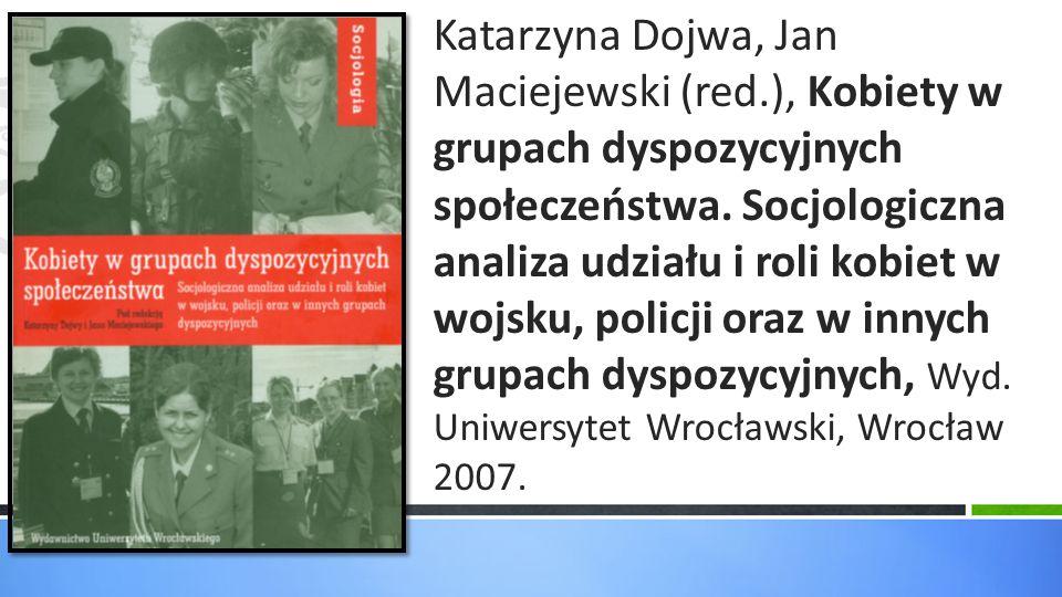 Katarzyna Dojwa, Jan Maciejewski (red