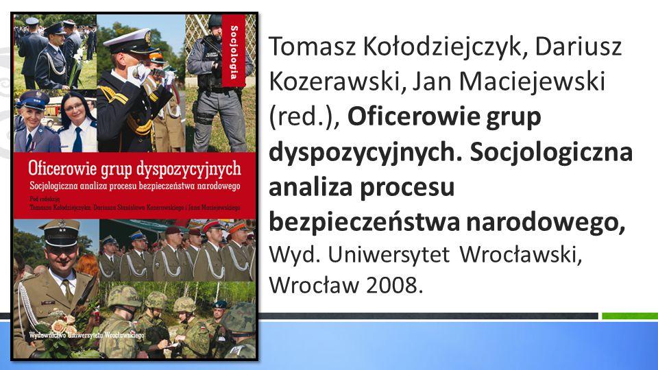 Tomasz Kołodziejczyk, Dariusz Kozerawski, Jan Maciejewski (red