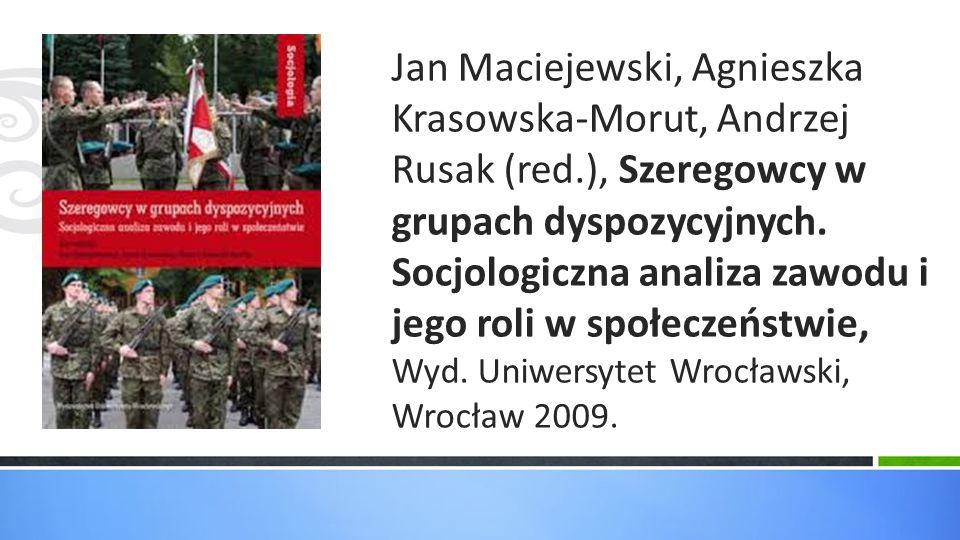 Jan Maciejewski, Agnieszka Krasowska-Morut, Andrzej Rusak (red