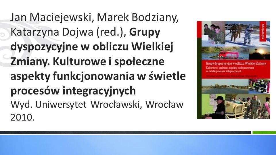Jan Maciejewski, Marek Bodziany, Katarzyna Dojwa (red