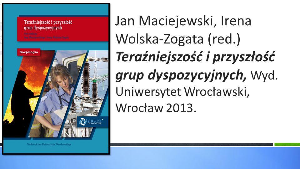Jan Maciejewski, Irena Wolska-Zogata (red