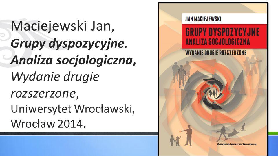 Maciejewski Jan, Grupy dyspozycyjne