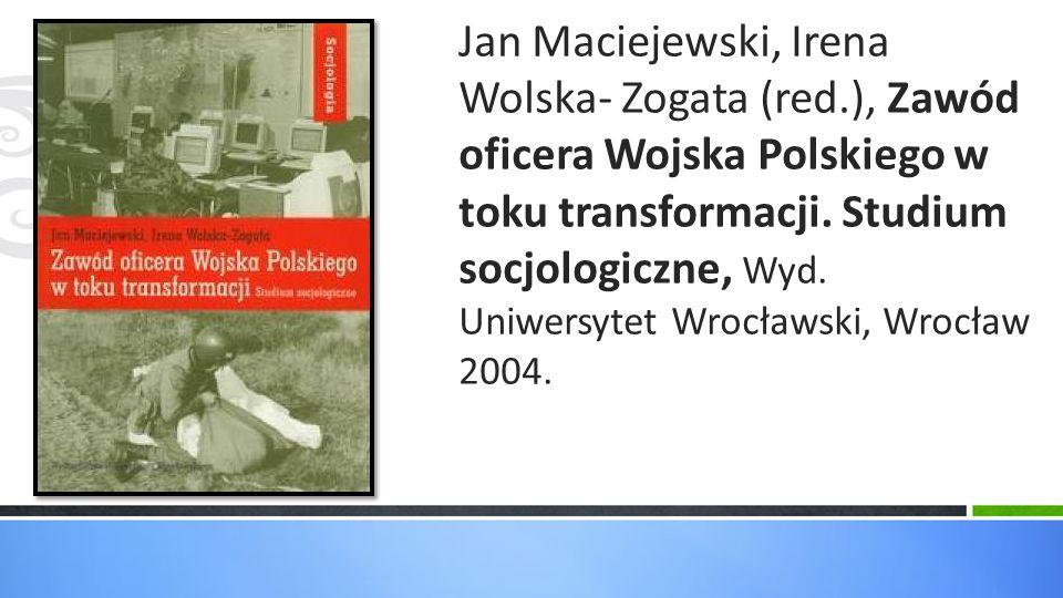 Jan Maciejewski, Irena Wolska- Zogata (red