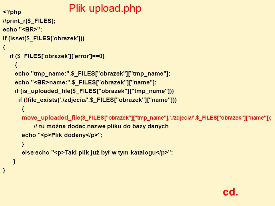 Plik upload.php cd. < php //print_r($_FILES); echo <BR> ;