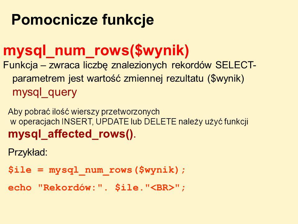 mysql_num_rows($wynik)
