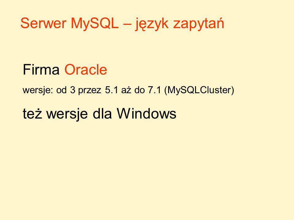 Serwer MySQL – język zapytań