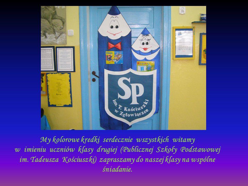 My kolorowe kredki serdecznie wszystkich witamy w imieniu uczniów klasy drugiej (Publicznej Szkoły Podstawowej im.