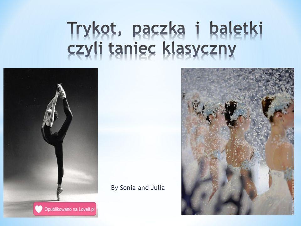 Trykot, paczka i baletki czyli taniec klasyczny