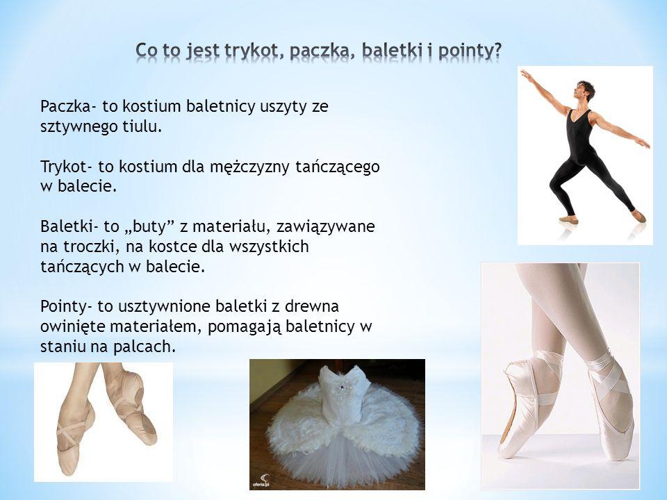 Co to jest trykot, paczka, baletki i pointy