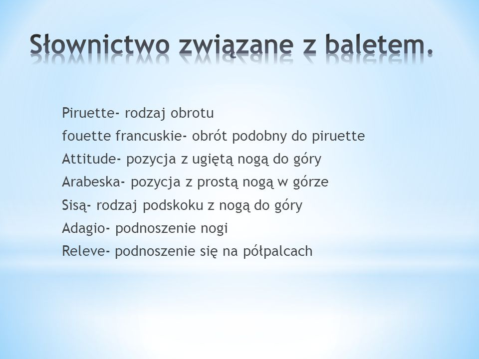 Słownictwo związane z baletem.