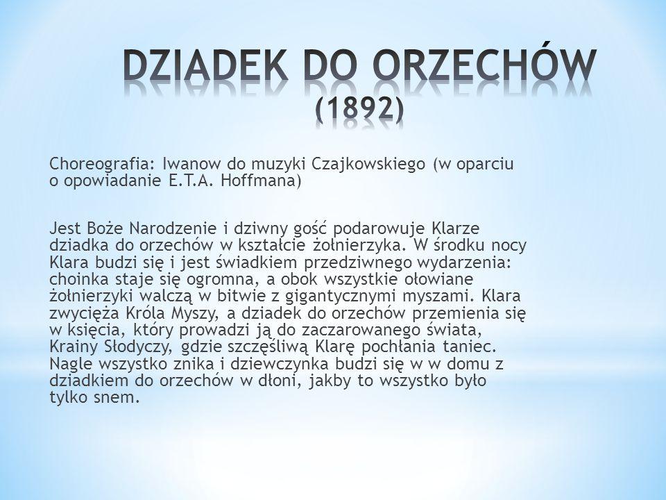 DZIADEK DO ORZECHÓW (1892)