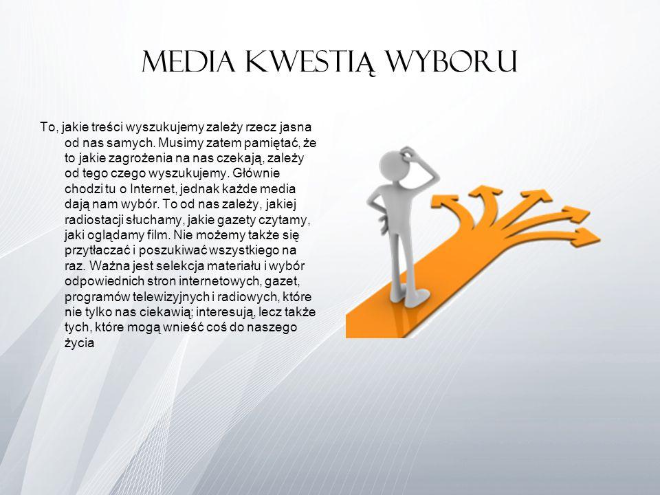 Media kwestiĄ wyboru