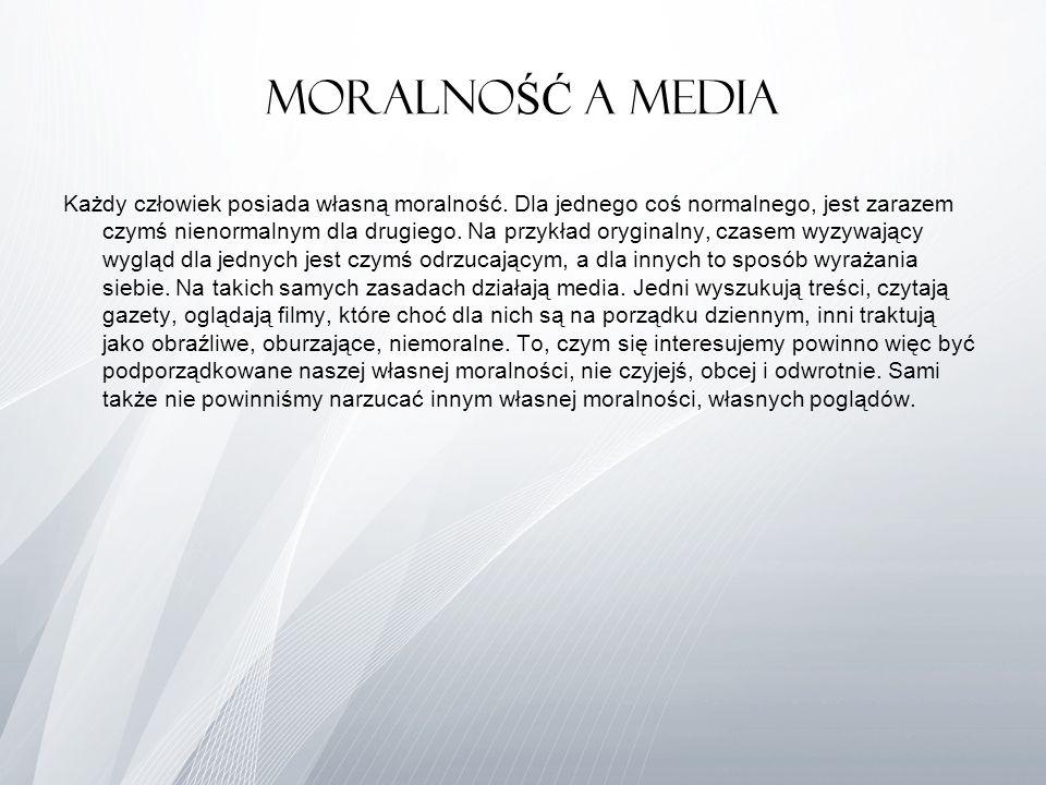 MoralnoŚĆ A MEDIA