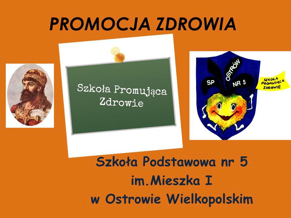 Szkoła Podstawowa nr 5 im.Mieszka I w Ostrowie Wielkopolskim