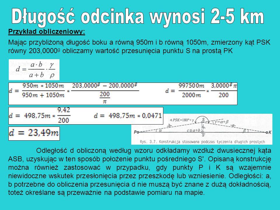 Długość odcinka wynosi 2-5 km