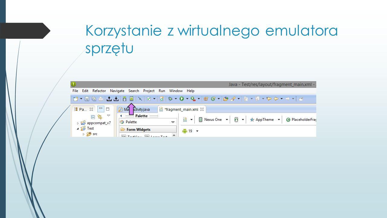 Korzystanie z wirtualnego emulatora sprzętu
