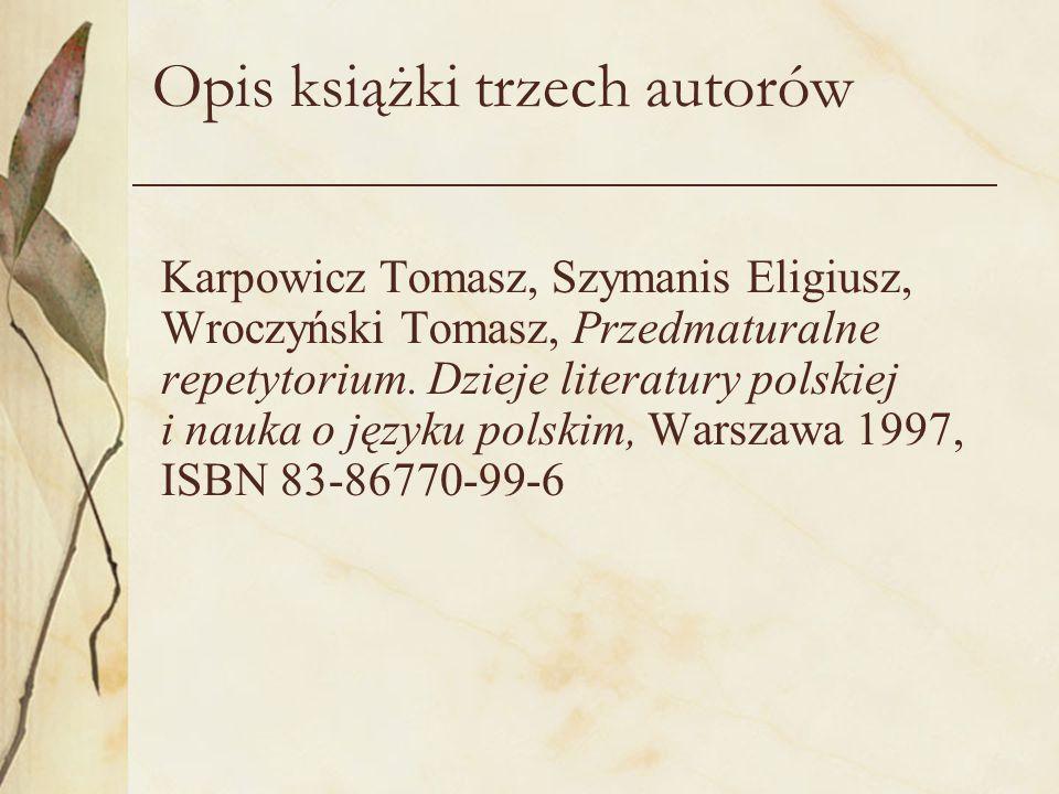 Opis książki trzech autorów