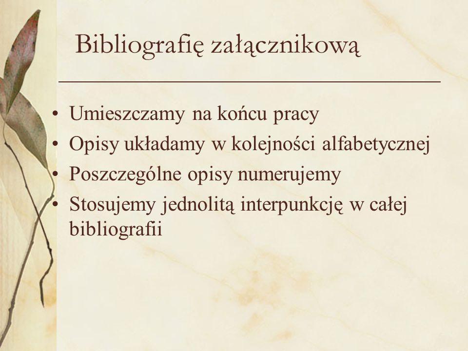 Bibliografię załącznikową