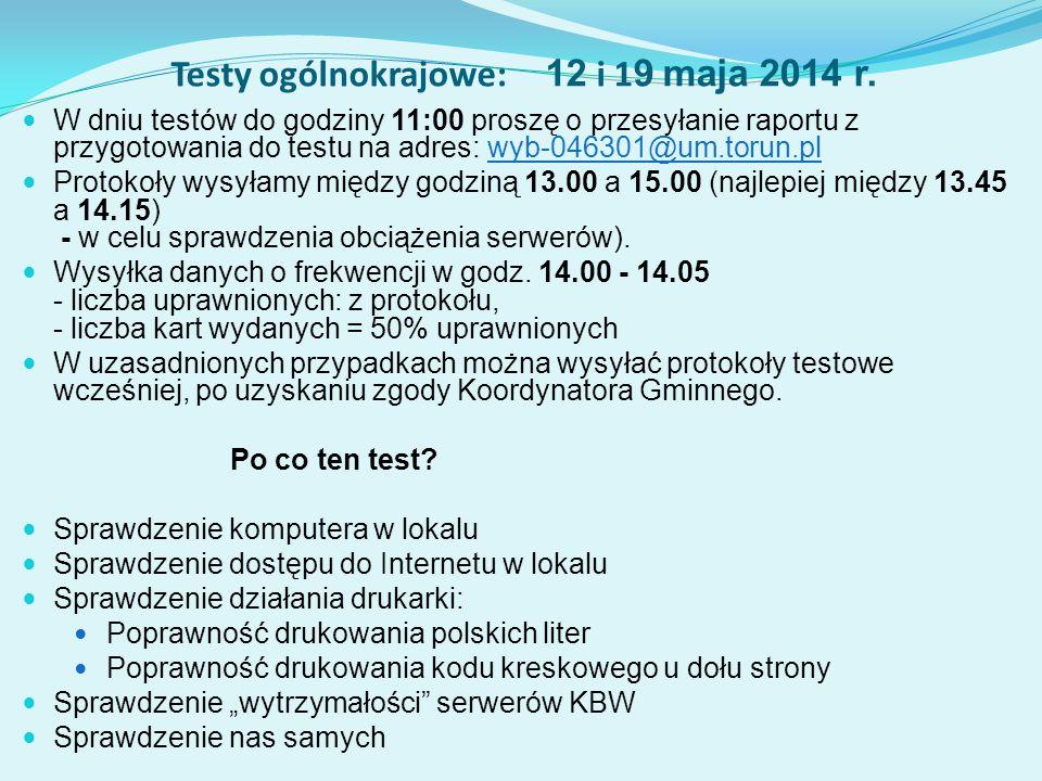Testy ogólnokrajowe: 12 i 19 maja 2014 r.
