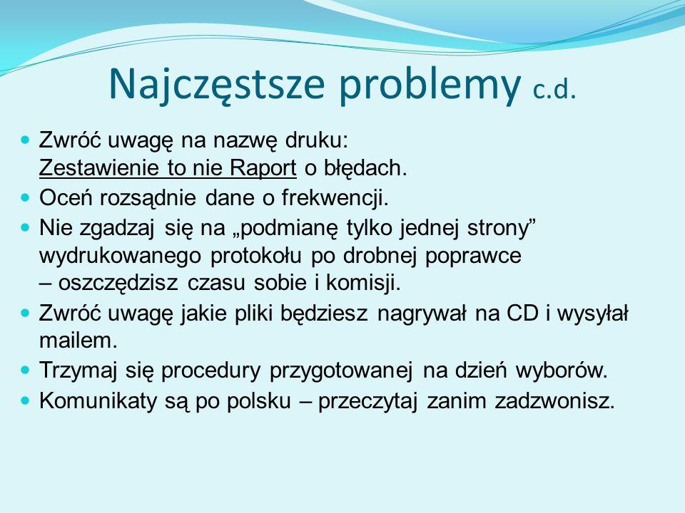 Najczęstsze problemy c.d.