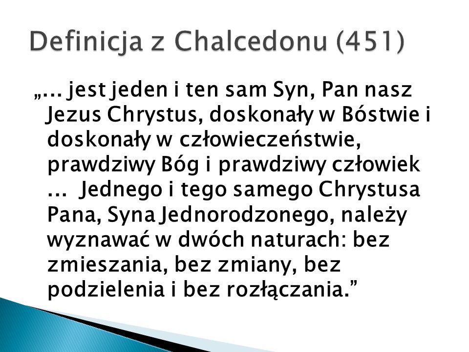 Definicja z Chalcedonu (451)