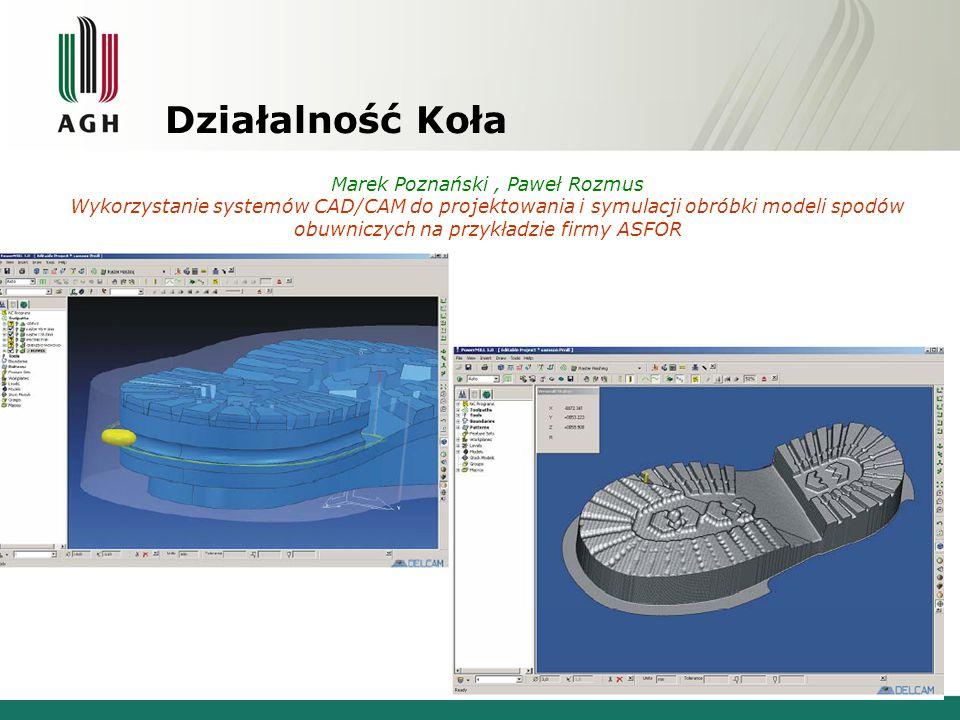 Działalność Koła Marek Poznański , Paweł Rozmus