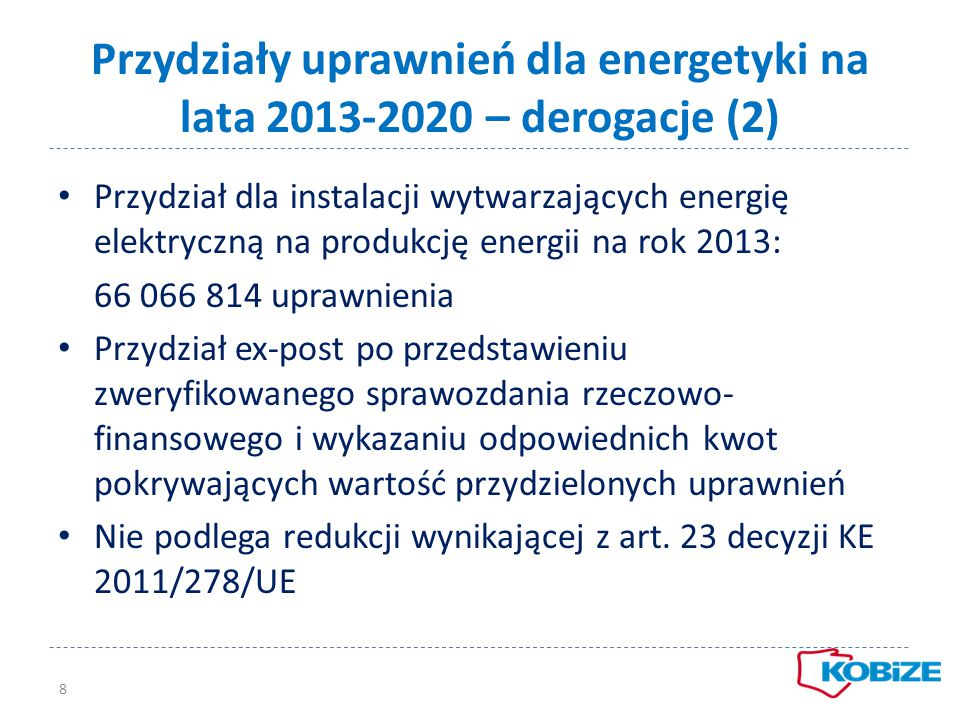 Przydziały uprawnień dla energetyki na lata 2013-2020 – derogacje (2)