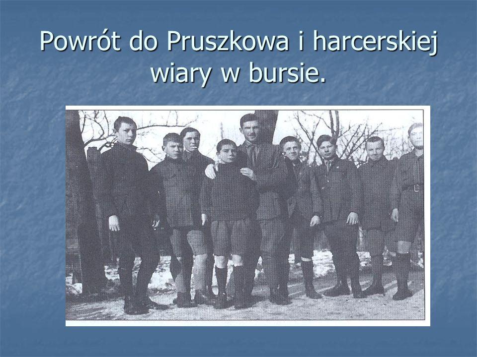 Powrót do Pruszkowa i harcerskiej wiary w bursie.
