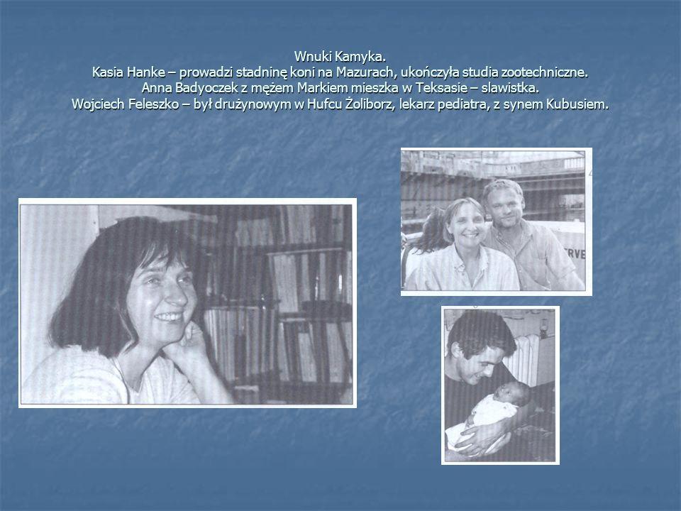 Wnuki Kamyka. Kasia Hanke – prowadzi stadninę koni na Mazurach, ukończyła studia zootechniczne.