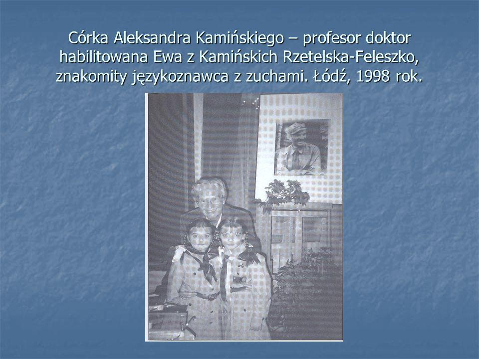 Córka Aleksandra Kamińskiego – profesor doktor habilitowana Ewa z Kamińskich Rzetelska-Feleszko, znakomity językoznawca z zuchami.