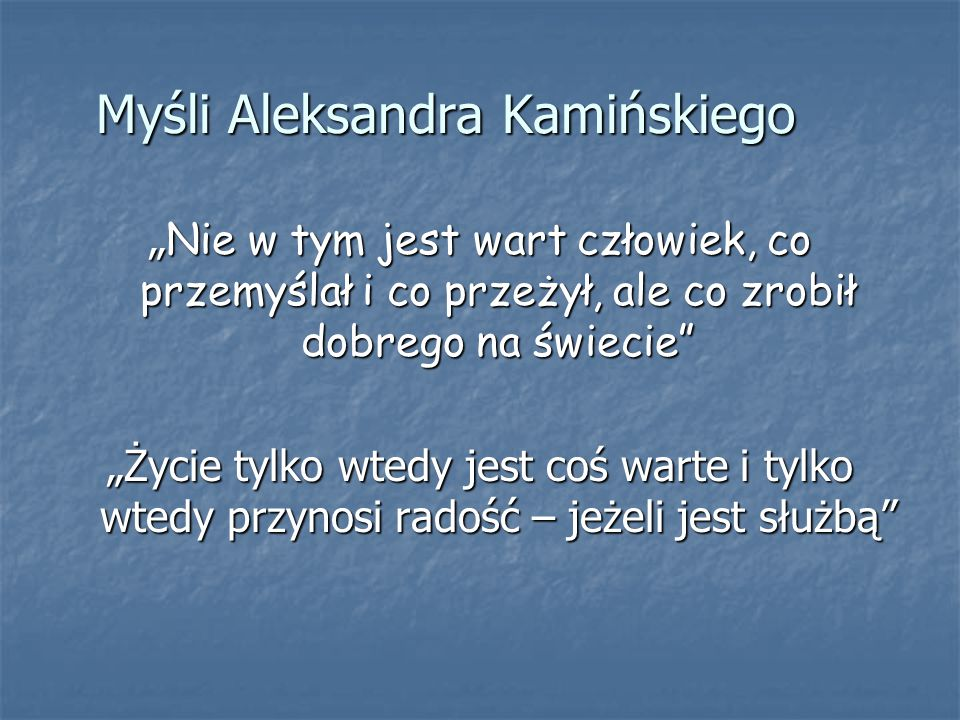 Myśli Aleksandra Kamińskiego