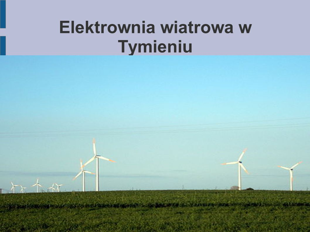 Elektrownia wiatrowa w Tymieniu