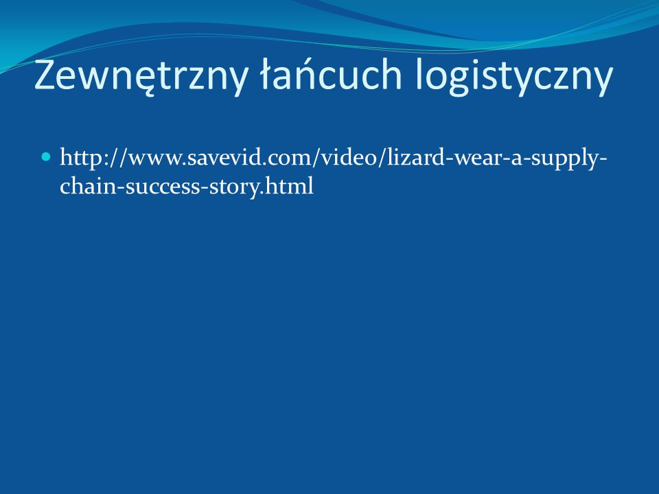 Zewnętrzny łańcuch logistyczny