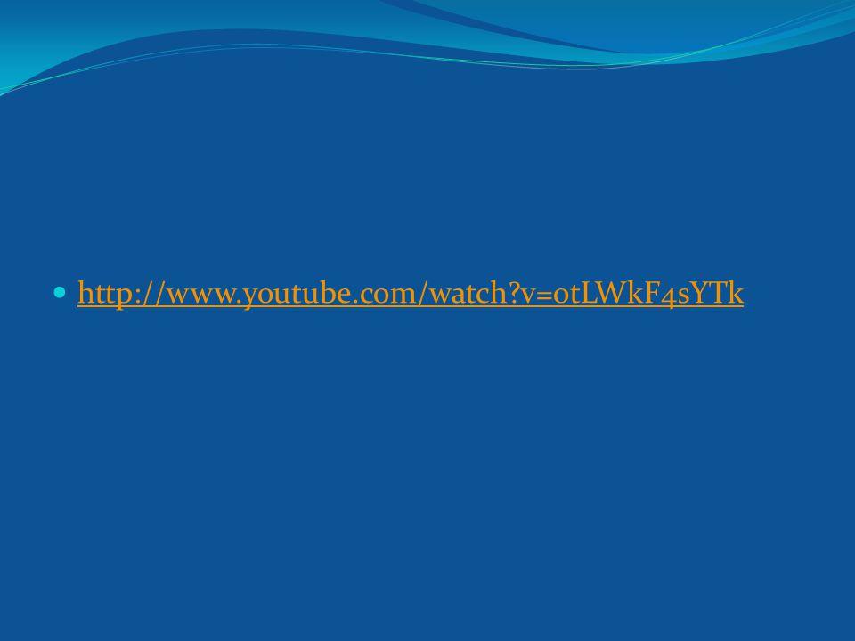 http://www.youtube.com/watch v=otLWkF4sYTk