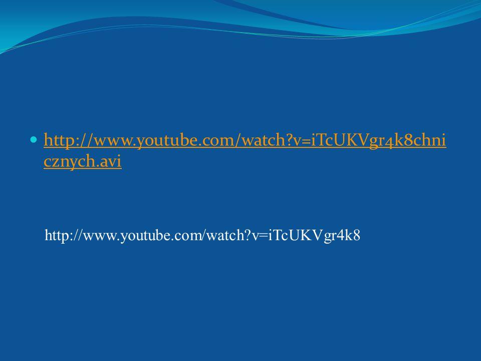 http://www.youtube.com/watch v=iTcUKVgr4k8chnicznych.avi http://www.youtube.com/watch v=iTcUKVgr4k8
