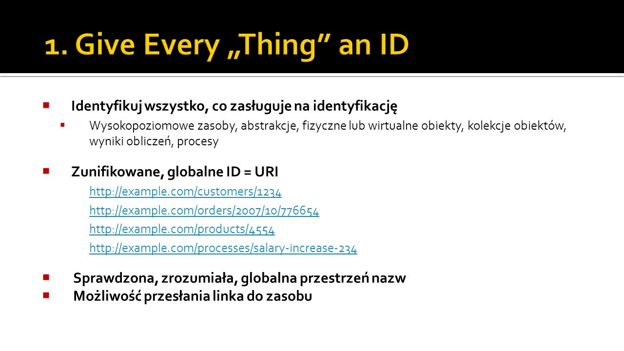 "1. Give Every ""Thing an ID"