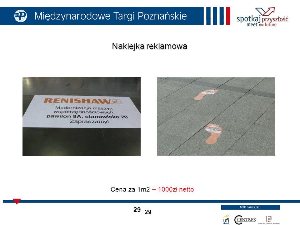 Naklejka reklamowa Cena za 1m2 – 1000zł netto 29