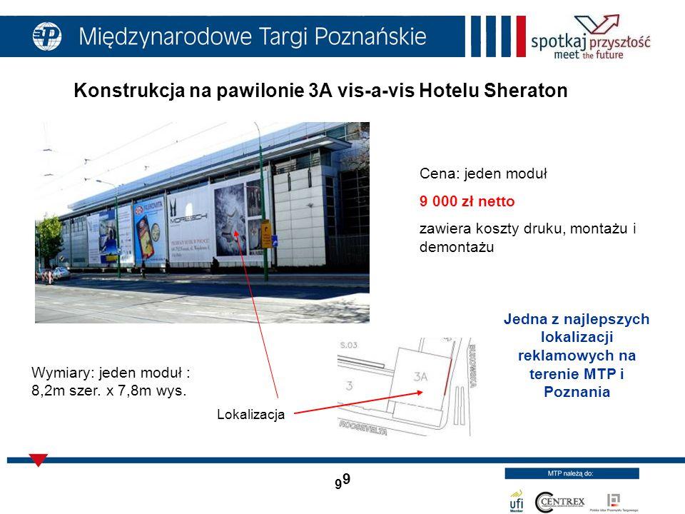 Konstrukcja na pawilonie 3A vis-a-vis Hotelu Sheraton