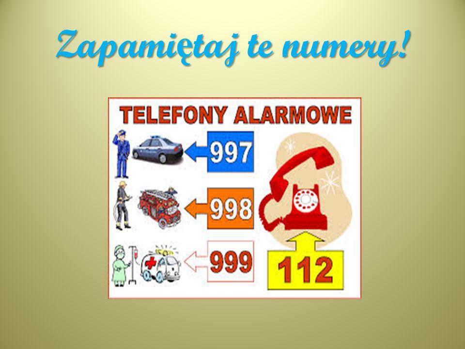Zapamiętaj te numery!