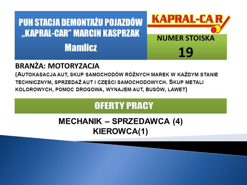 """Mamlicz PUH STACJA DEMONTAŻU POJAZDÓW """"KAPRAL-CAR MARCIN KASPRZAK"""