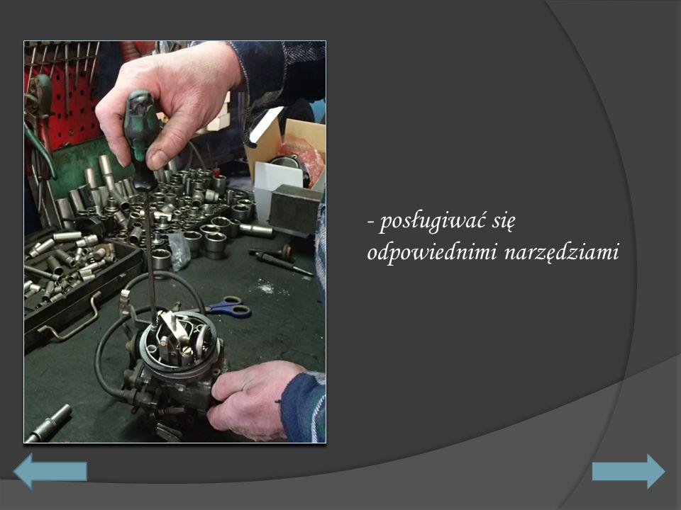 - posługiwać się odpowiednimi narzędziami