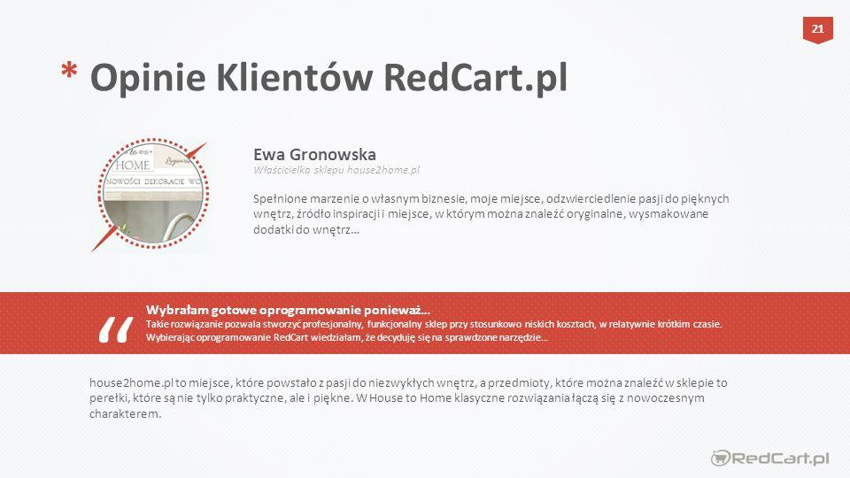 * Opinie Klientów RedCart.pl Ewa Gronowska