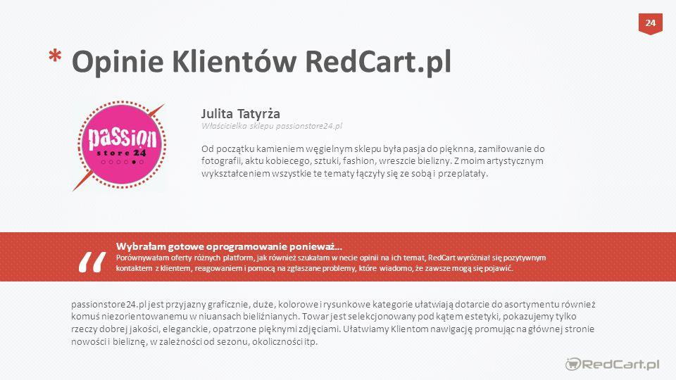 * Opinie Klientów RedCart.pl Julita Tatyrża
