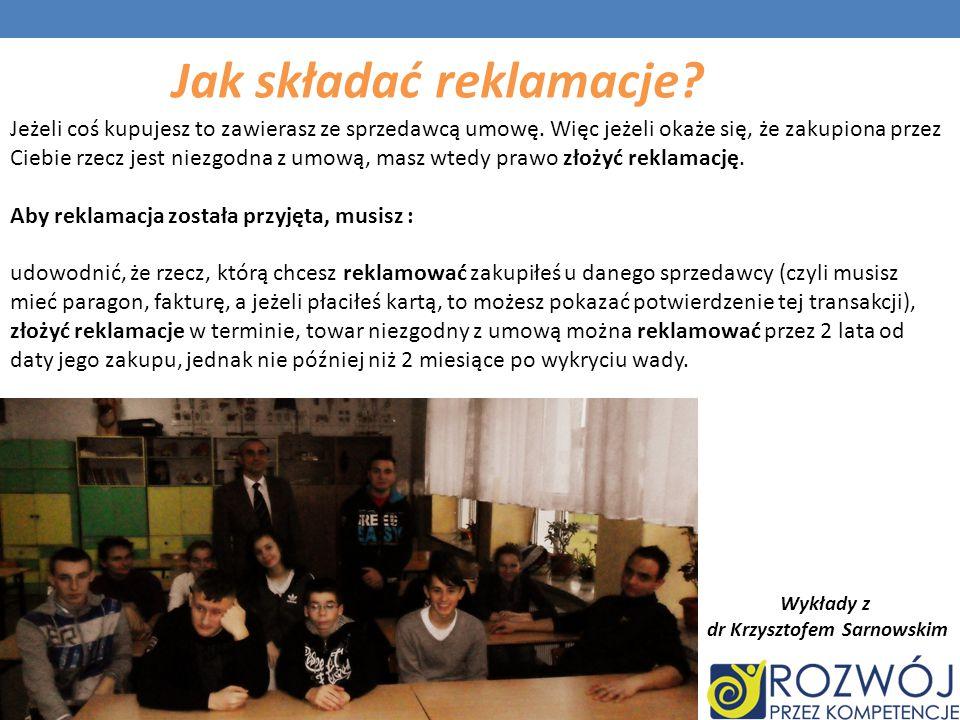 Jak składać reklamacje dr Krzysztofem Sarnowskim