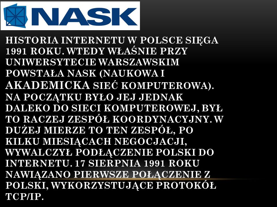 Historia Internetu w Polsce sięga 1991 roku